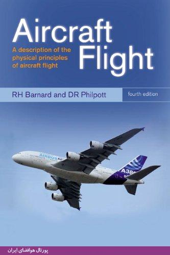 کتاب Aircraft Flight: A Description of the Physical Principles of Aircraft Flight