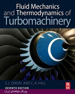 کتاب Fluid Mechanics And Thermodynamics Of Turbomachinery